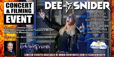 A DEE SNIDER Concert & Filming Event at Stereo Garden, Patchogue NY tickets