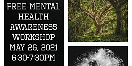Free Mental Health Awareness Workshop tickets