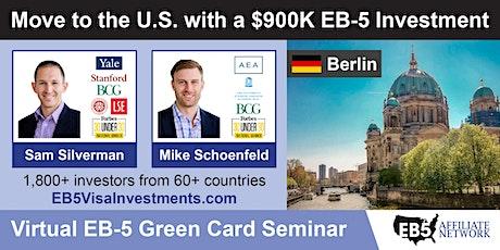U.S. Green Card Virtual Seminar – Berlin, Germany tickets