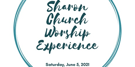 Sharon Church-June 5 Worship Experience tickets