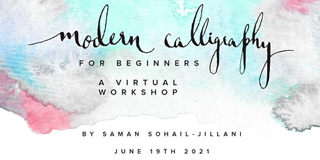 Modern Calligraphy Basics for Beginners - A Virtual Workshop tickets