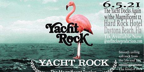 Yacht Rock 2021 - Featuring the Magnificent Twelve tickets