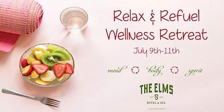 Relax & Refuel Wellness Retreat tickets