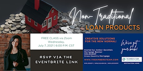 Non-Traditional Loan Products tickets