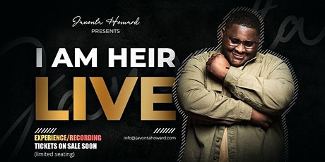 The  'I AM HEIR' Live Experience/Recording tickets