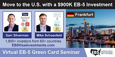 U.S. Green Card Virtual Seminar – Frankfurt am Main, Germany tickets