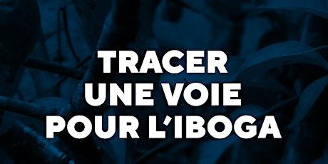 Webinaire ICEERS : Tracer une voie pour l'iboga billets