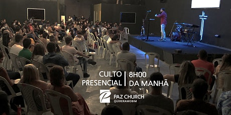 Culto de Celebração 8h00 da manhã | Domingo, 16 de Maio | Paz Quixeramobim ingressos