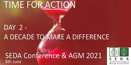 SEDA Conference 2021, Time for Action: Day 2, A Decade to Make a Difference tickets