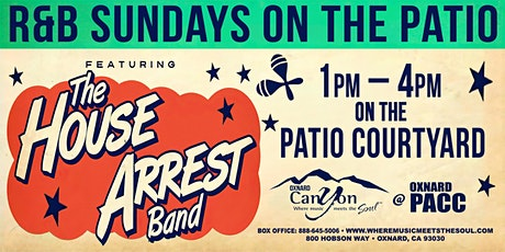 R&B Sundays On The Patio featuring The House Arrest Band tickets
