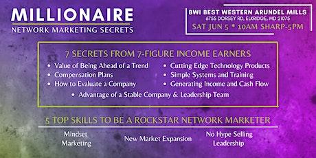 Millionaire Network Marketing Secrets tickets