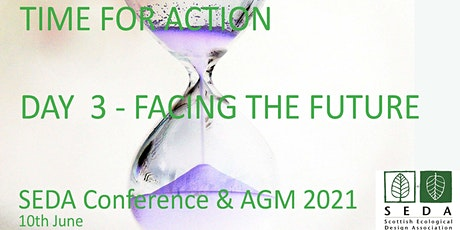 SEDA Conference 2021: Day 3, AGM  / Facing the Future (members only) tickets