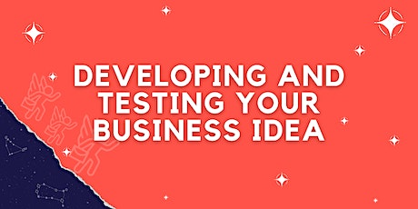 Launch into Business - Developing and Testing Your Business Idea tickets
