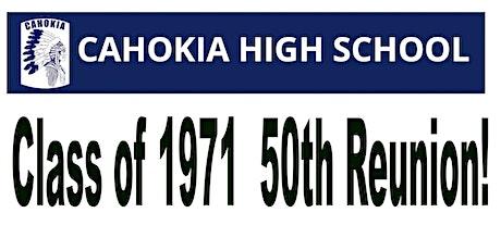 Cahokia Class of 1971 Reunion tickets