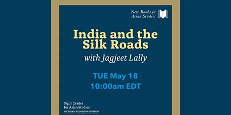 New Books in Asian Studies: India and the Silk Roads tickets