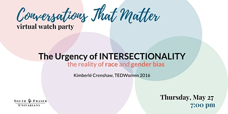The Urgency of Intersectionality : Conversations That Matter tickets