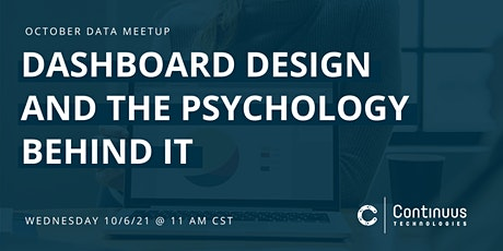 Data Meetup (October) - Dashboard Design and the Psychology Behind It tickets