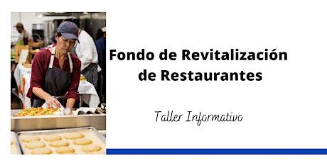 Taller Informativo: Fondo de Revitalización de Restaurantes tickets