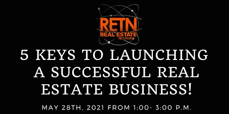 5 Keys to Launching a Successful Real Estate Business tickets