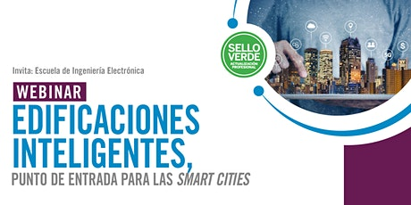 Sello verde: Edificaciones inteligentes y smart cities tickets
