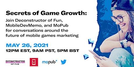 Secrets of Game Growth with Deconstructor of Fun, Mobile Dev Memo, & MoPub entradas