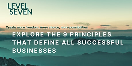 The 9 principles that define all successful businesses - Free Masterclass tickets