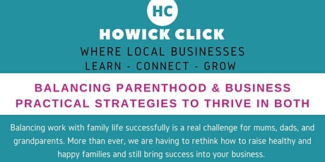 Balancing Parenthood & Business - practical strategies to thrive in both tickets