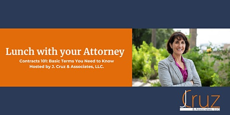 Lunch With Your Attorney: Contracts 101 (Basic Terms You Need to Know) tickets