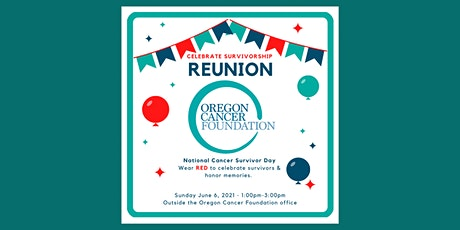 OCF National Cancer Survivors Day REUNION tickets