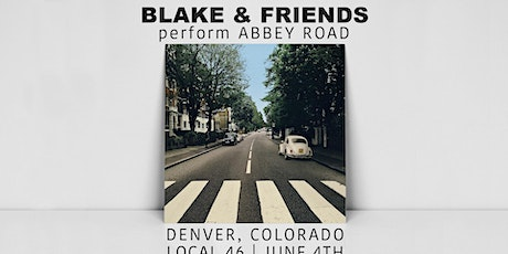 Blake and Friends Play Abbey Road tickets