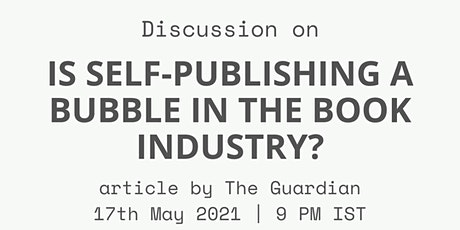 Group Discussion: 'Is self-publishing a bubble in the book industry?' tickets