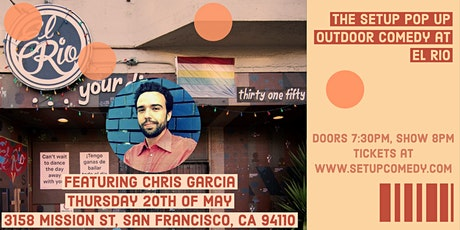 The Setup Outdoor Comedy at ElRio (Heaters and Social Distance) tickets