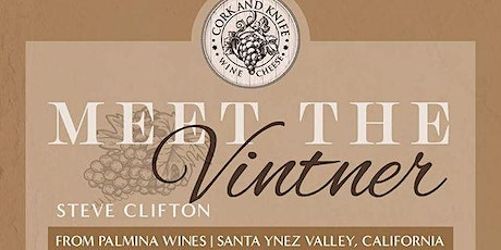 Meet the Vintner - Palmina Winery with Steve Clifton tickets