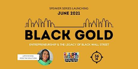 Black Gold Speaker Series: LaToya Rose tickets