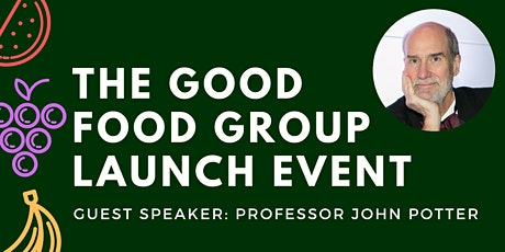 The Good Food Group Launch Event tickets