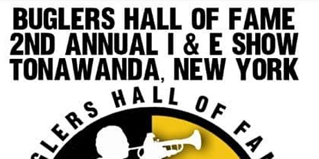 Buglers Hall of Fame 2nd Annual I & E Show tickets