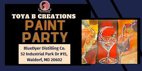 Toya B Creations Paint & Sip at BlueDyer Distilling Co. tickets