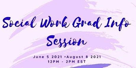 Social Work Grad Info Session (All Graduates Welcome - MFT, LPC, etc) tickets