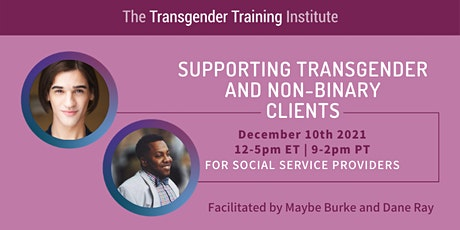 Supporting Trans & Non-Binary Clients: For Social Service Providers - 12/10 tickets