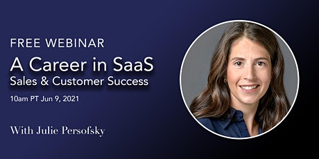 Learn about a career in SaaS, Sales or Customer Success tickets
