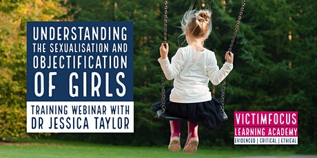 Understanding the sexualisation and objectification of girls tickets