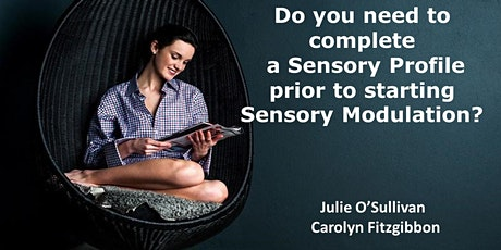 Do you need to use  Sensory Profile for Sensory Modulation Interventions? tickets