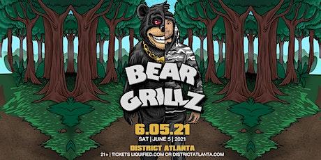 BEAR GRILLZ | Saturday June 5th 2021 | District Atlanta tickets