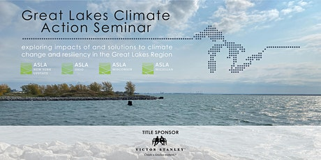 Great Lakes Climate Action Seminar - Day 1 (6/17) tickets