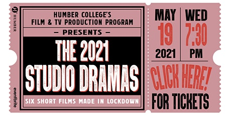 The 2021 Studio Dramas Screening tickets