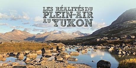 Les réalités du plein-air au Yukon tickets