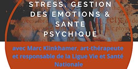 ZOOM sur ta santé : Stress, gestion des émotions et santé psychique. billets