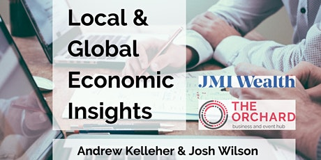 Local & Global Economic Insights, with Andrew Kelleher and Josh Wilson tickets