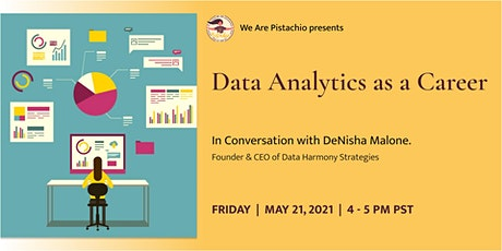Data Analytics as a Career- In Conversation with DeNisha Malone. tickets