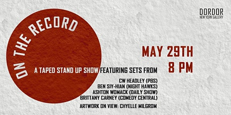 """""""On The Record"""" Comedy Night in Bushwick tickets"""